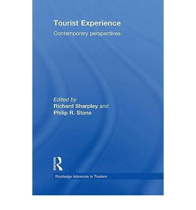 Tourist Experience: Contemporary Perspectives