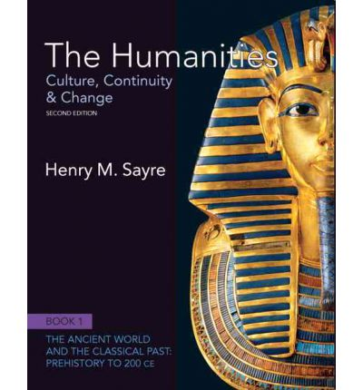 The Humanities: Volume 1 (Book 1): Culture, Continuity and Change