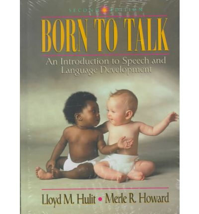 Born to Talk with Free A&b Quick Guide to Speech Pathology, 1999 Edition Value Pack