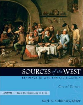 Sources of the West: From the Beginning to 1715 v. 1: Readings in Western Civilization