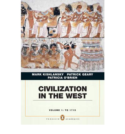 Civilization in the West: Penguin Academic Edition v. 1