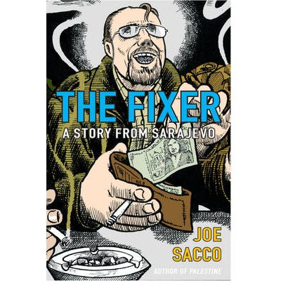 The Fixer: A Story from Sarajevo