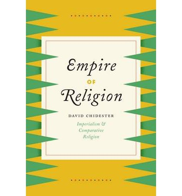 Empire of Religion: Imperialism and Comparative Religion