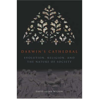 Darwin's Cathedral: Evolution, Religion and the Nature of Society