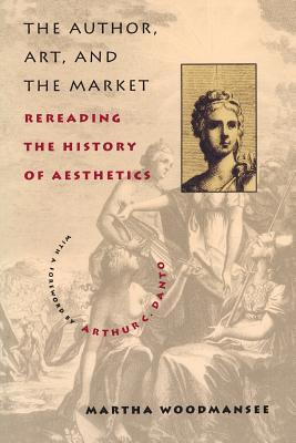 The Author, Art and the Market: Rereading the History of Aesthetics