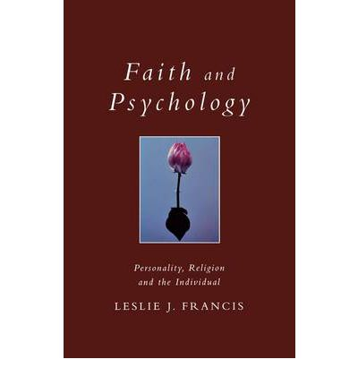 Faith and Psychology: Personality, Religion and the Individual
