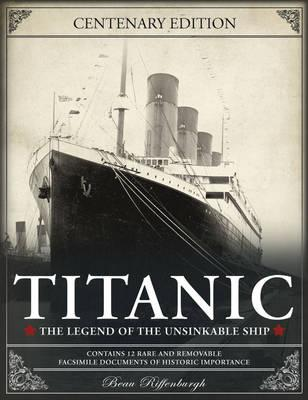 Titanic: The Legend of the Unsinkable Ship