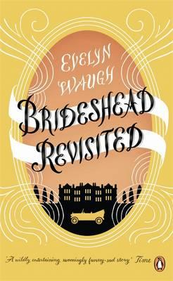 Brideshead Revisited: The Sacred and Profane Memories of Captain Charles Ryder