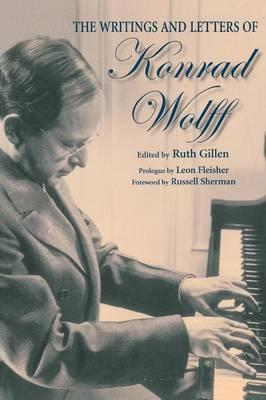 The Writings and Letters of Konrad Wolff