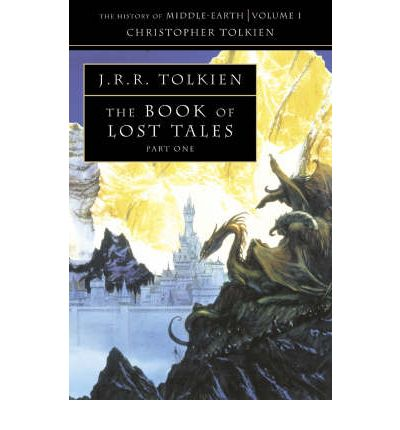 The Book of Lost Tales: Pt. 1