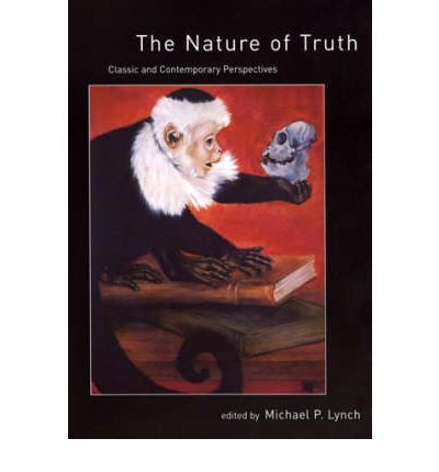 The Nature of Truth: Classic and Contemporary Perspectives