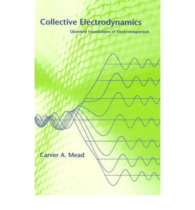 Collective Electrodynamics: Quantum Foundations of Electromagnetism