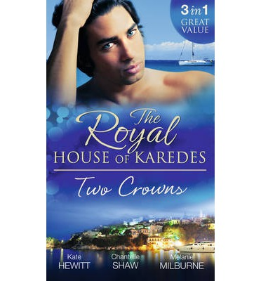The Royal House of Karedes: Two Crowns