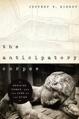 The Anticipatory Corpse
