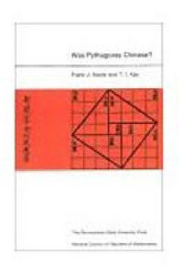 Was Pythagoras Chinese?: Examination of the Right Triangle Theory in Ancient China