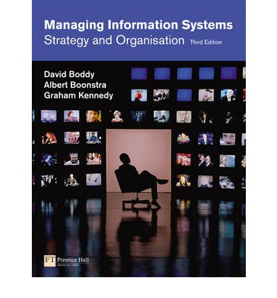 Managing Information Systems: Strategy and Organisation