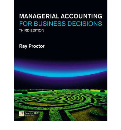 Managerial Accounting for Business Decisions