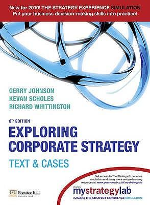 Exploring Corporate Strategy: AND MyStrategyLab: Text and Cases