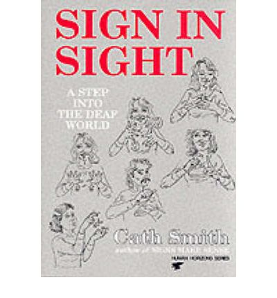 Sign in Sight: Step into the Deaf World