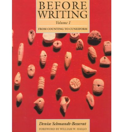 Before Writing: From Counting to Cuneiform v. 1