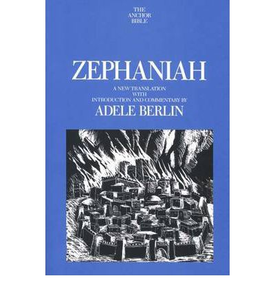 Zephaniah: A New Translation with Introduction and Commentary