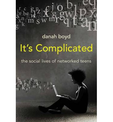It's Complicated: The Social Lives of Networked Teens