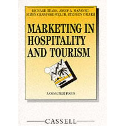Marketing in Hospitality and Tourism : A Consumer Focus