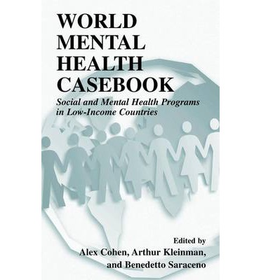 World Mental Health Casebook: Social and Mental Programs in Low-Income Countries