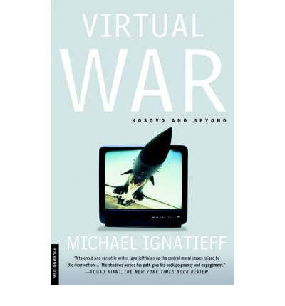 Virtual War: Kosovo and Beyond