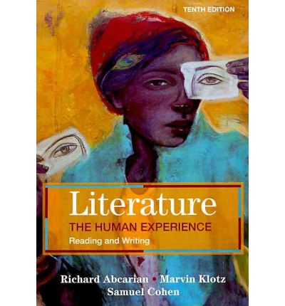 the human experience in literary works Sometimes it examines the artist's society to better understand the author's literary works  common to the human  of one's literary experience as.