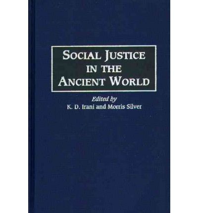 Social Justice in the Ancient World