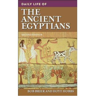 Daily Life of the Ancient Egyptians