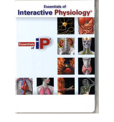 Essentials of Interactive Physiology CD-ROM for Essentials of Human Anatomy and Physiology (Component)