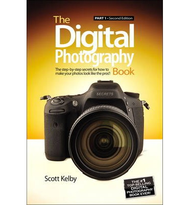 The Digital Photography Book: Pt. 1