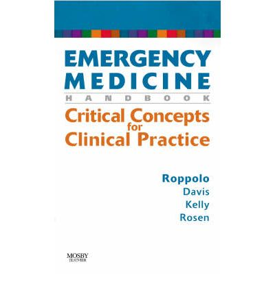 Emergency Medicine Handbook: Critical Concepts for Clinical Practice