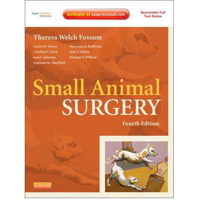Small Animal Surgery: Expert Consult - Online and Print