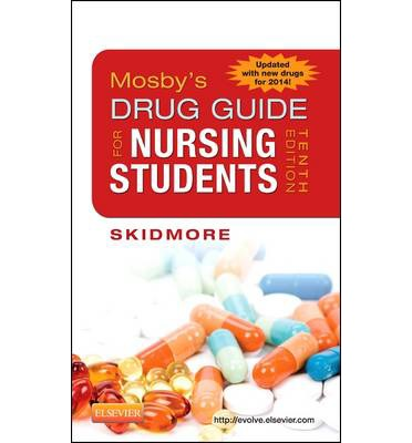 Mosby's Drug Guide for Nursing Students, with 2014 Update