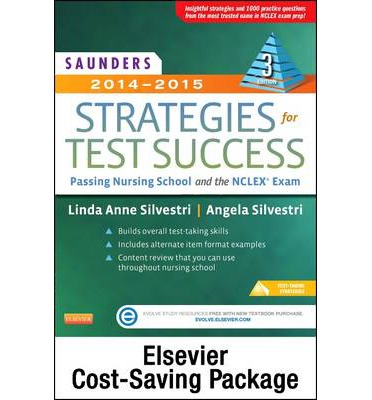 Saunders Strategies for Test Success - Pageburst E-Book on Kno + Evolve Access (Retail Access Card): Passing Nursing School and the NCLEX Exam