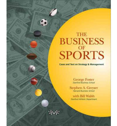 Business of Sports: The cases on Strategy and Management