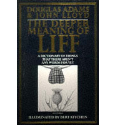 The Deeper Meaning of Liff