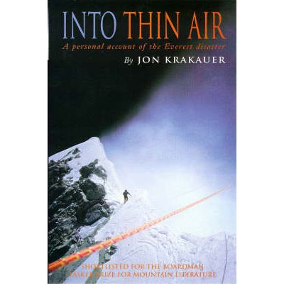 Into Thin Air: Personal Account of the Everest Disaster