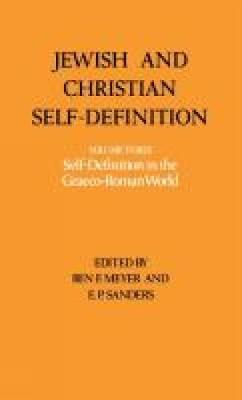 Jewish and Christian Self-definition: Self-definition in the Graeco-Roman World v. 3