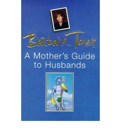 A Mother's Guide to Husbands