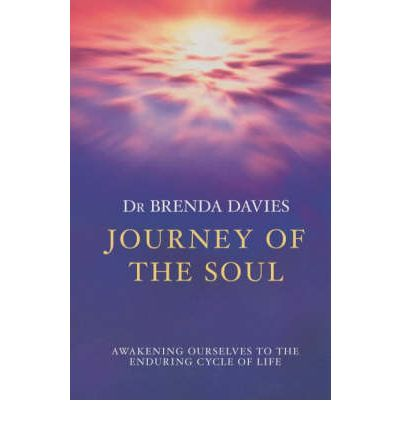 Journey of the Soul: Awakening Ourselves to the Enduring Cycle of Life