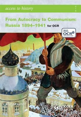 From Autocracy to Communism: Russia 1894-1941