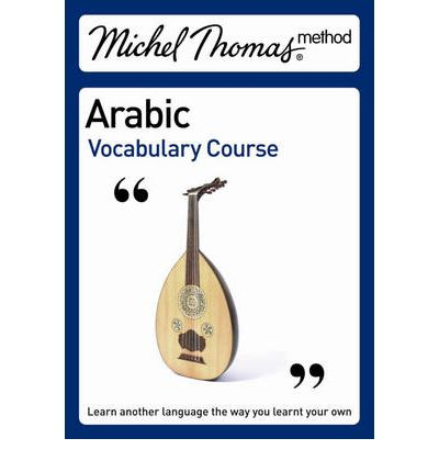 Michel Thomas Vocabulary Course: Arabic