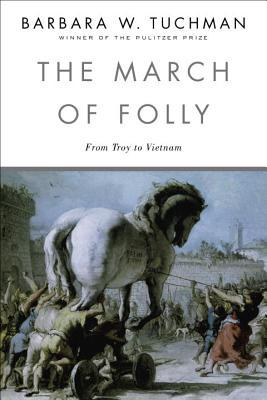 The March of Folly: From Tro to Vietnam