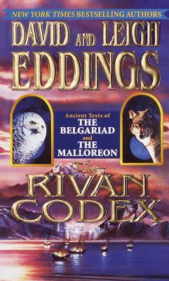 The Rivan Codex: Ancient Texts of the Gelbariad and the Malloreon