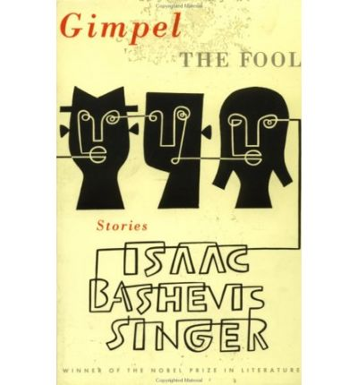 a comparison of isaac bashevis singers gimpel the fool and eudora weltys death of a traveling salesm