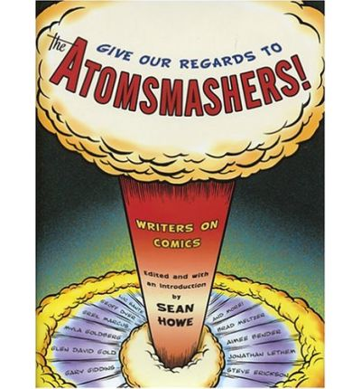 Give Our Regards to Atomsmashers